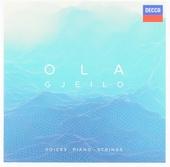 Ola Gjeilo : voices, piano, strings