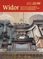 Widor : Master of the organ symphony