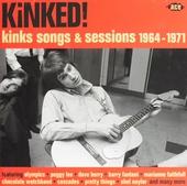 Kinked ! : Kinks songs & sessions 1964-1971