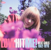 Love hit me! : Decca beat girls 1962-1970