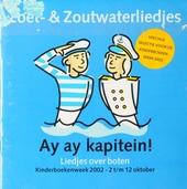 Zoet -en zoutwaterliedjes : Ay ay kapitein!
