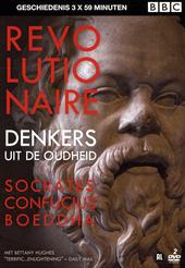 Revolutionaire denkers uit de oudheid : Socrates, Confucius, Boeddha