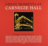 Great moments at Carnegie Hall : Legendary live recordings
