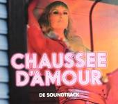 Chaussée d'amour : de soundtrack