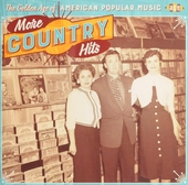 The golden age of American popular music : More country hits