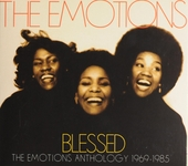 Blessed : The Emotions anthology 1969-1985