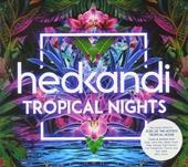 Hed Kandi : Tropical nights