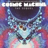 Cosmic machine : the sequel