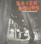 Global Underground : After hours