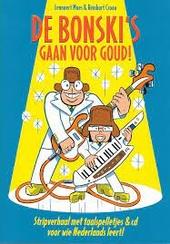 De Bonski's gaan voor goud! : stripverhaal met taalspelletjes & cd voor wie Nederlands leert!