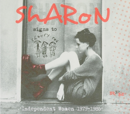 Sharon signs to Cherry Red : independent women 1979-1985