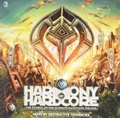 Harmony of hardcore mixed by Destructive Tendencies