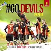 #Go devils 2016 : officiële Rode Duivels supporters cd