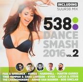 Radio 538 dance smash 2016. vol.2