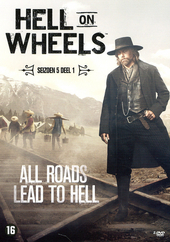 Hell on wheels. Seizoen 5, 1