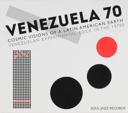 Venezuela 70 : cosmic visions of a Latin American earth : Venezuelan experimental rock in the 1970s