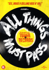 All things must pass : the rise and fall of Tower Records