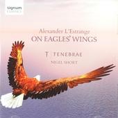On eagles' wings : Sacred choral works