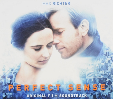 Perfect sense : original film soundtrack
