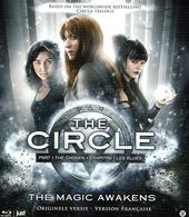 The circle : the magic awakens. Part 1, The chosen