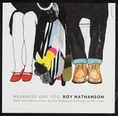 Nearness and you : Duets and improvisations by Roy Nathanson & friends at The Stone