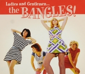 Ladies and gentlemen ... The Bangles!
