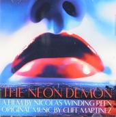 The neon demon : original music by Cliff Martinez