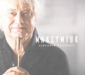 Maksymiuk : Sinfonia Varsovia