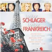 Bonjour Schlager bonjour Frankreich : 40 wunderbare Schlager über das Land der Liebe