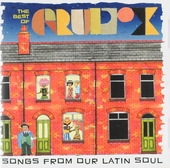 The best of Gropu X : Songs from our latin soul