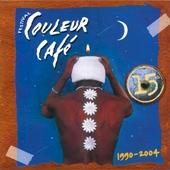 15 th Festival couleur café : 1990-2004