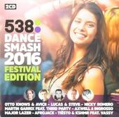 Radio 538 dance smash 2016 : Festival edition