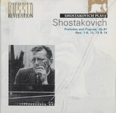 Shostakovich plays Shostakovich. vol. 1