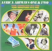 Africa Airways one & two : Funk connection 1973-1980 - Funk departures 1973-1982