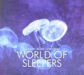World of sleepers