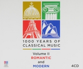 1000 years of classical music : Volume II romantic and modern. vol.2