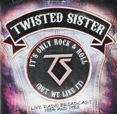 It's only rock & roll but we like it