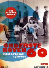 Ondersteboven : Nederland in de jaren 60