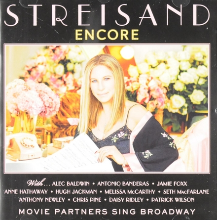 Encore : movie partners sing Broadway