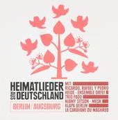 Heimatlieder aus Deutschland : Berlin - Augsburg. vol.2