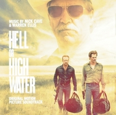 Hell or high water : original motion picture soundtrack