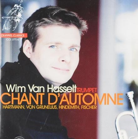 Chant d'automne : Hartmann, Von Grunelius, Hindemith, Fischer
