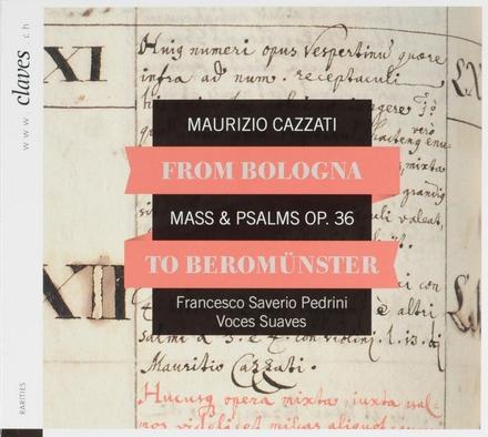 From Bologna to Beromünster : Mass & psalms op.36