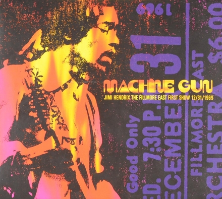 Machine gun : Jimi Hendrix the Fillmore East first show 12/31/1969