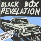 Highway cruiser ; Live