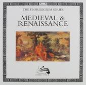 Medieval & renaissance : the Florilegium series