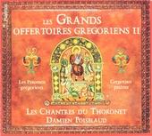 Les grandes offertoires gregoriens II : Les psaumes grégoriens. vol.2