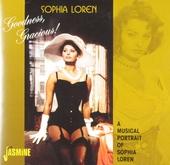 Goodness, gracious! : a musical portrait of Sophia Loren