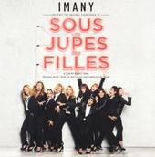 Sous les jupes des filles : original music from the motion picture