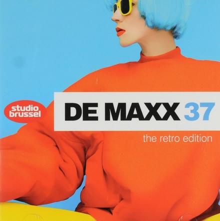 De Maxx [van] Studio Brussel. 37, The retro edition